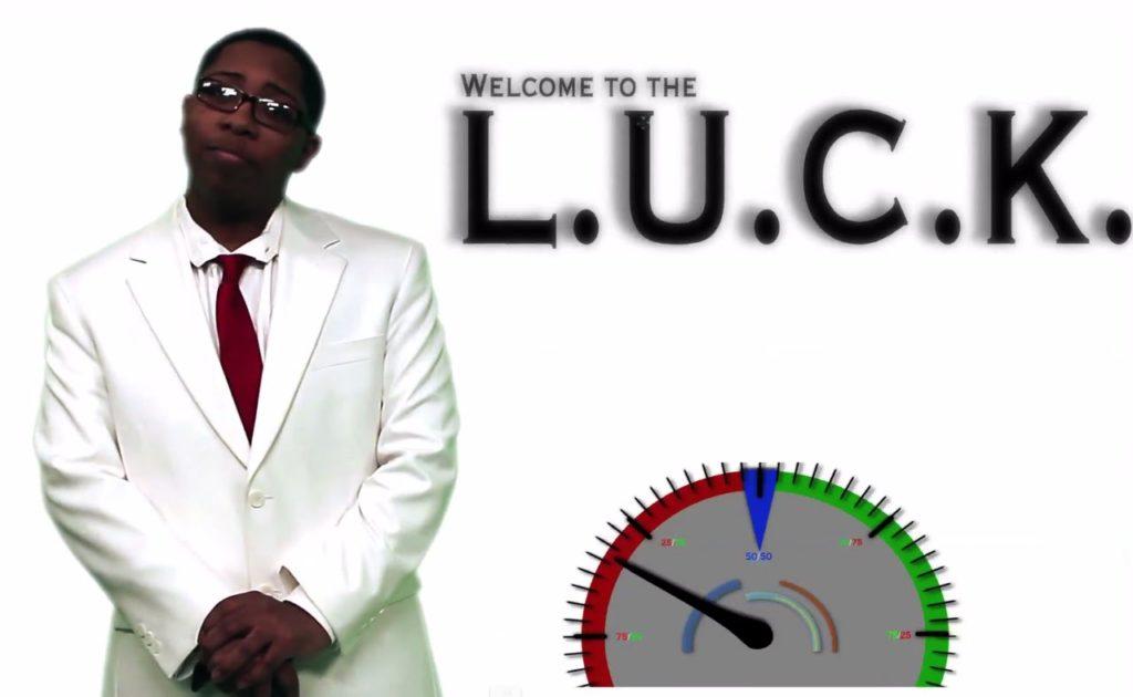 L.U.C.K.